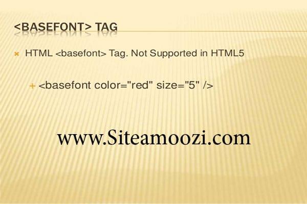 معرفی تگ basefont و تگ big در HTML استایل دهی فونت