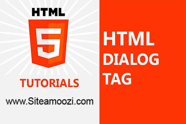 معرفی و کاربرد تگ dialog در HTML