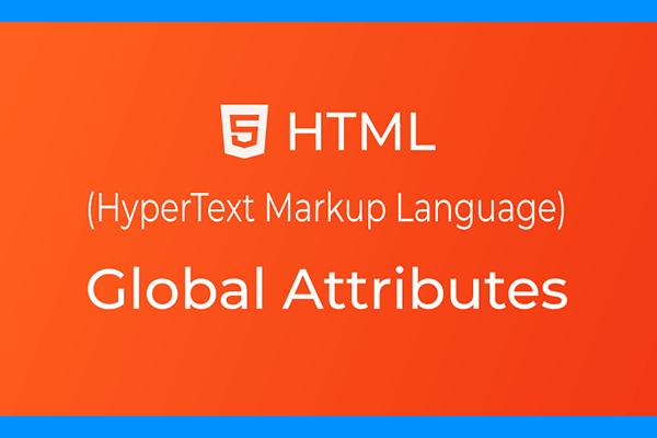 صفات عمومی تگ های HTML | لیست صفات عمومی HTML5 - سایت آموزی